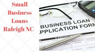 Small Business Loans Raleigh NC