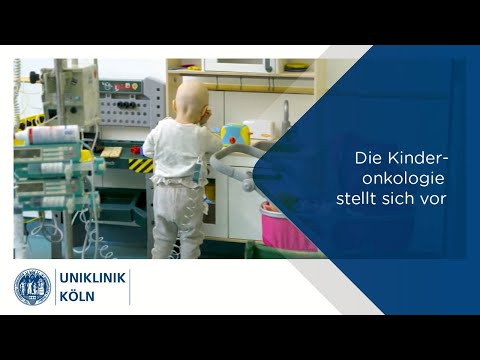 Uniklinik Köln | Die Klinik für Kinderonkologie & -hämatologie stellt sich vor.