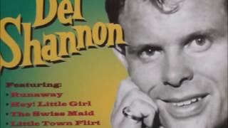 "download lagu Del  Shannon    ""i Go To gratis"