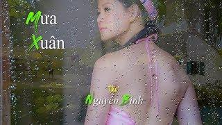 Ngâm Thơ - Mưa Xuân [Nguyễn Bính] Thúy Mùi (4K)