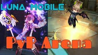 Luna Mobile: PvP Arena Gameplay (Magician)