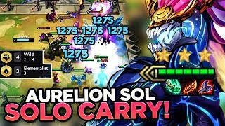 AURELION SOL IS BROKEN - LITERALLY SOLO CARRIED | Teamfight Tactics