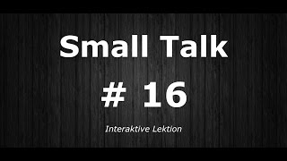 Deutsch Lernen | Interaktive Lektion 16 | Hast du ein Fahrrad? | #SmallTalk | Learn German HD♫