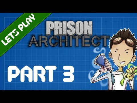 Prison Architect - 03: Welcome to hell, ladies