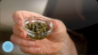 What are Capers? - Martha Stewarts Cooking School