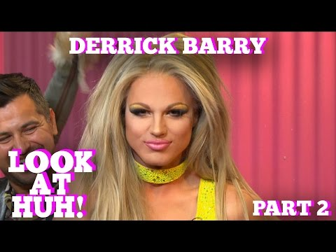 DERRICK BARRY on LOOK AT HUH! Part 2