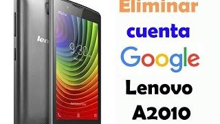 Como eliminar cuenta antirrobo de Google en | Lenovo A2010