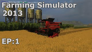 Farming Simulator 2013 - Central Kansas - EP:1