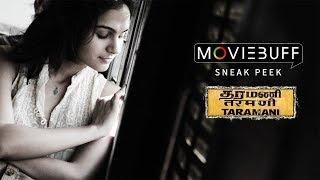 Taramani - Moviebuff Sneak Peek | Andrea Jeremiah, Vasanth Ravi, Anjali
