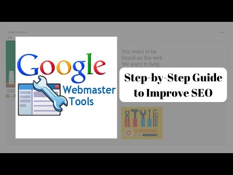 Google Webmaster Tools - A Step-by-Step Guide to Using Google Search Console for SEO