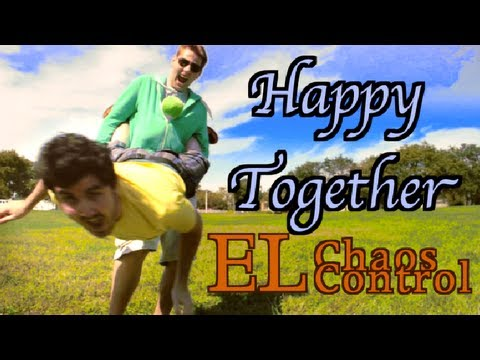 Happy Together Cover | El Chaos Control