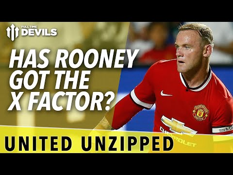 Has Rooney Got The X Factor? | United Unzipped | Manchester United News