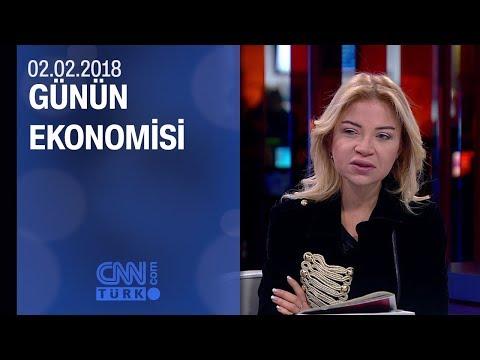 Günün Ekonomisi 02.02.2018 Cuma