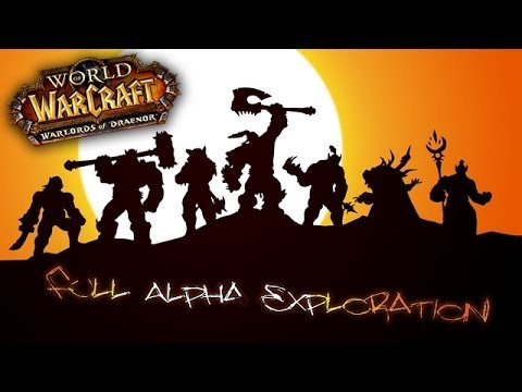 [Spoiler] Alpha Draenor Exploration