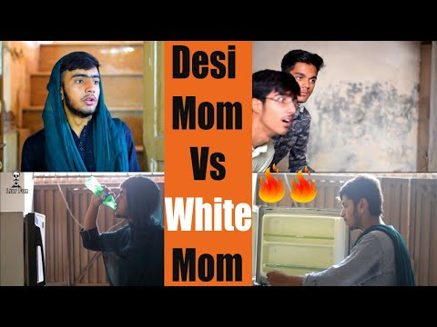 "Desi: ""Desi Mom vs White mom""