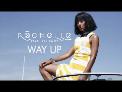 Rochelle feat. Kalibwoy - Way Up