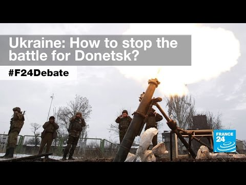 Battle for Ukraine: Russia rejects more talks as Donetsk fighting intensifies (part 1) - #F24Debate