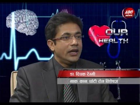 Our Health with Dr. Dipak Regmi by Dr.Jaya Satyal, ABC NEWS, Nepal