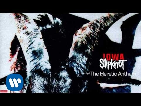 Slipknot - The Heretic Anthem (Audio)