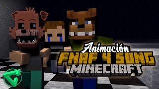 FNAF 4 SONG By iTownGamePlay EN MINECRAFT - Animación Five Nights at Freddy