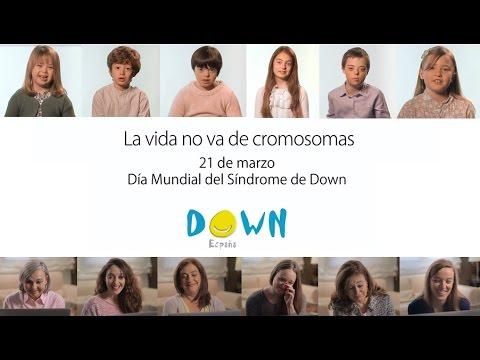 La vida no va de cromosomas - Campaña DOWN ESPAÑA por el Día Mundial del Síndrome de Down 2015