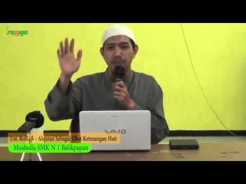 Ust. Rofi'i S - Al Quran Sebagai Obat Ketenangan Hati