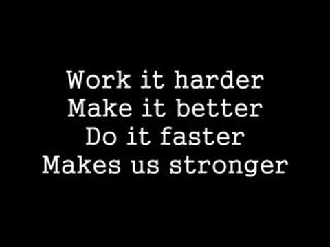 Harder Better Faster Stronger Lyrics Music Videos