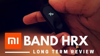 Mi Band HRX - Long Time Review {After 6 Months}