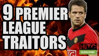 9 Premier League TRAITORS