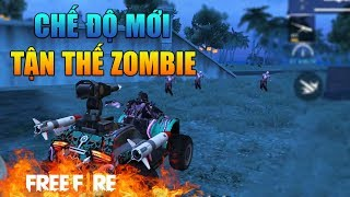 [Garena Free Fire] Trải Nghiệm Chế Độ Tận Thế Zombie   Sỹ Kẹo
