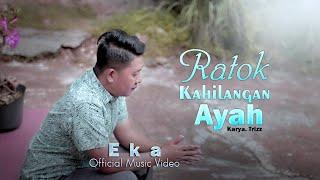 Ratok Kahilangan Ayah  Lagu Minang Sedih Terbaru by E K A