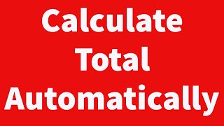 Calculate Total Automatically as You Type using VBA