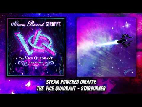 Steam Powered Giraffe - Starburner