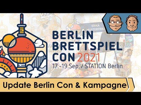 Berlin Brettspiel Con 2021 - Update Berlin Con & Kampagne