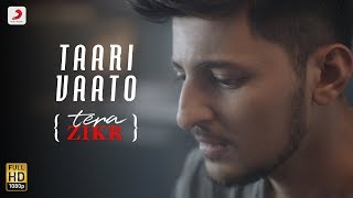 Taari Vaato Darshan Raval | Tera Zikr (Gujarati) | Latest Gujarati Hit Song 2017
