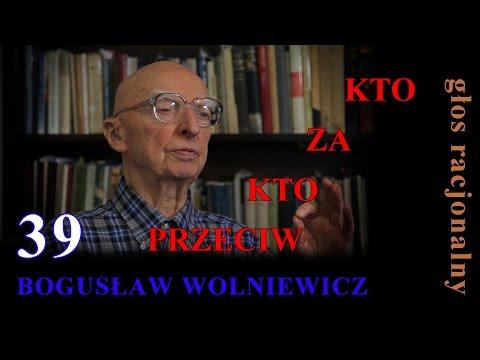 Bogusław Wolniewicz 39  KTO ZA KTO PRZECIW.