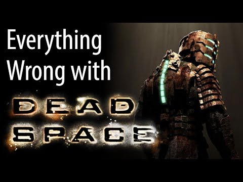 Everything Wrong with Dead Space
