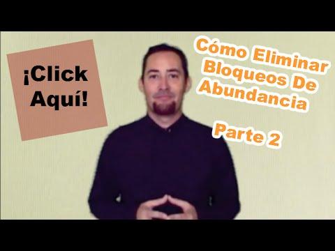 Cómo Eliminar Bloqueos De Abundancia Parte 2 - Conexión A La Fuente