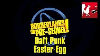 Borderlands The Pre-Sequel - Daft Punk Easter Egg