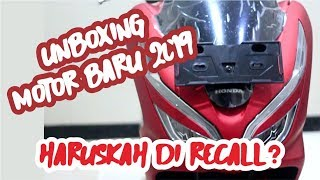 UNBOXING ALL NEW PCX 2019 | RECALL PCX?