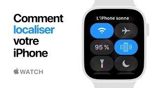 AppleWatch Series4 — Comment localiser votre iPhone — Apple