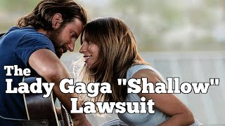"LADY GAGA ""Shallow"" LAWSUIT 