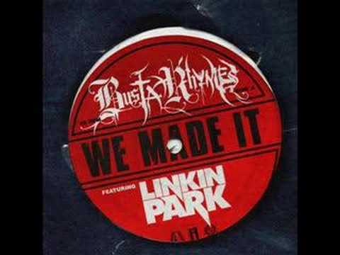 Busta Rhymes  We Made It Feat Linkin ParkDirty Version