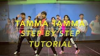 Tamma Tamma Again   STEP BY STEP   TUTORIAL   DANCE FLOOR STUDIO  Badshah  