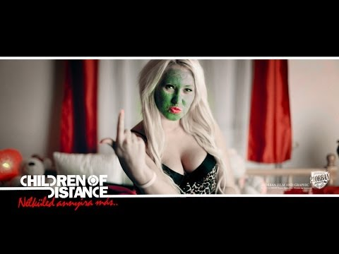 Children Of Distance - Nélküled Annyira Más (Official Music Video)