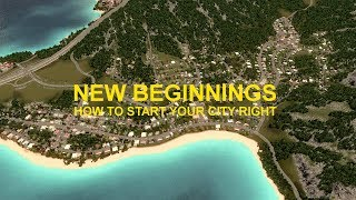 New Beginnings / How to start your city right! (Tips + Tricks)- Cities: Skylines: Vanilla Bay, Ep. 1