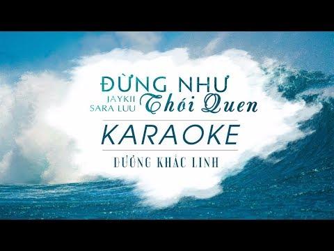 Đừng Như Thói Quen Karaoke Beat Chuẩn | Jaykii Ft. Sara Luu