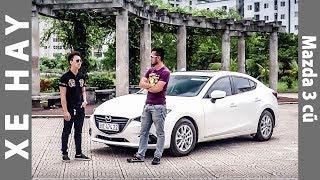 Đánh giá ưu nhược điểm Mazda 3 sau một năm sử dụng |XEHAY.VN|