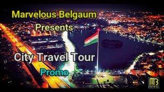 Belagavi's 1st City Travel Tour - Promo Video