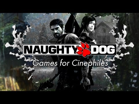 Naughty Dog | Games for People Who Love Movies